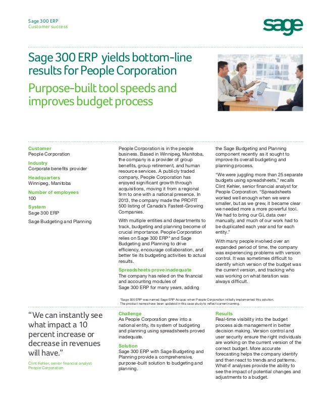 Sage 300 ERP Customer success  Sage 300 ERP yields bottom-line results for People Corporation Purpose-built tool speeds an...