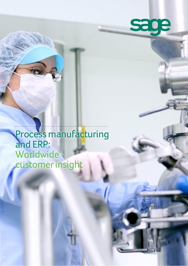 Process manufacturing and ERP: Worldwide customerinsight