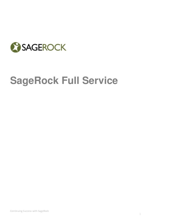SageRock Full ServiceContinuing Success with SageRock                                   1