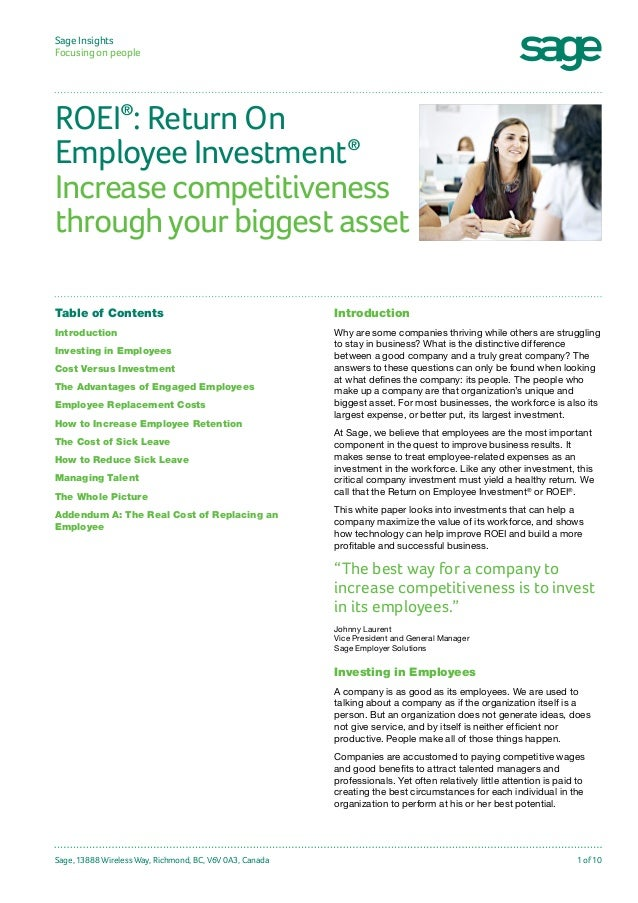 Sage Insights Focusing on people	  ROEI : Return On ® Employee Investment Increase competitiveness through your biggest as...