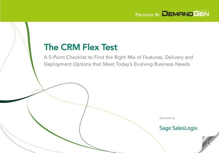 The CRM Flex Test
