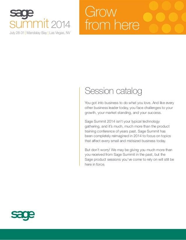 Sage Summit 2014 Session LIsting Catalog
