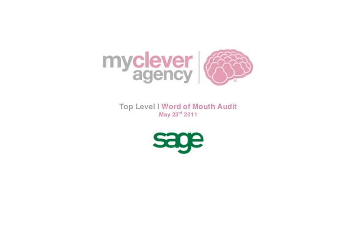 Top Level   Word of Mouth Audit                 May 23rd 2011                                               ...