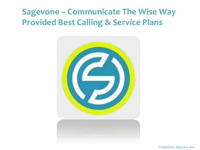 Sagevone – Communicate The Wise Way Provided Best Calling & Service Plans By : Sagevone.com  Prepared By: Sagevone.com