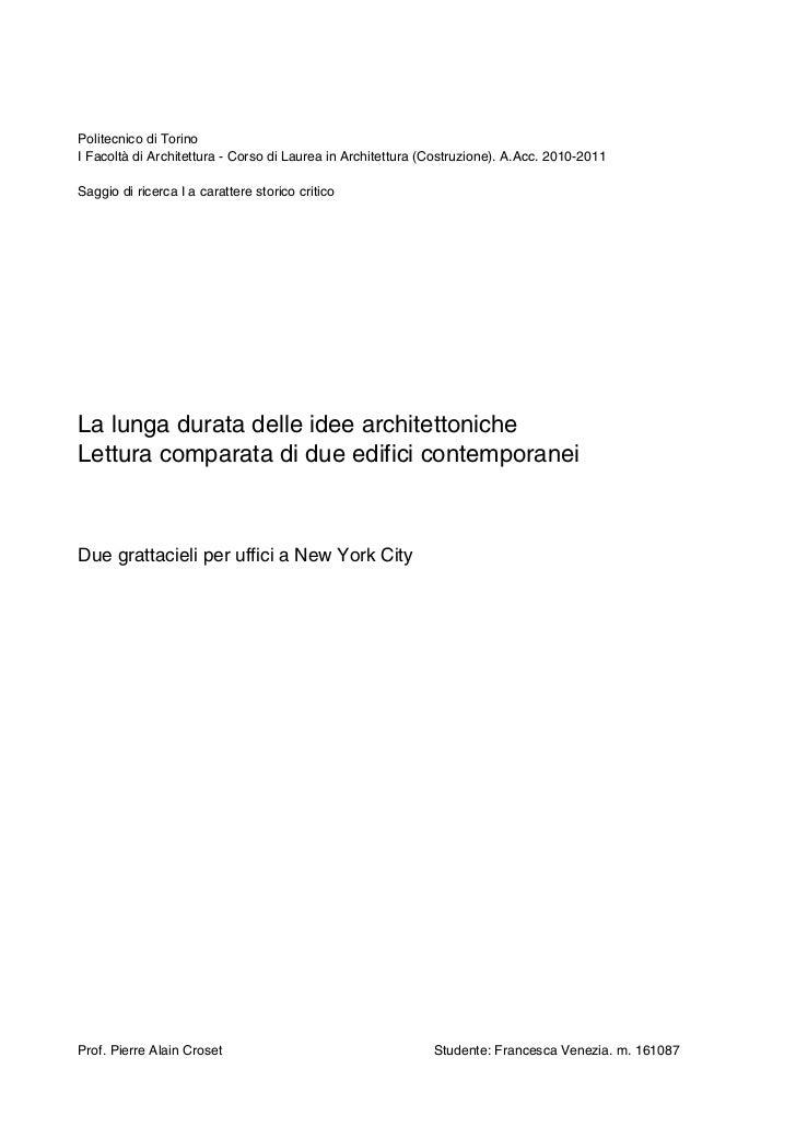 Politecnico di TorinoI Facoltà di Architettura - Corso di Laurea in Architettura (Costruzione). A.Acc. 2010-2011Saggio di ...