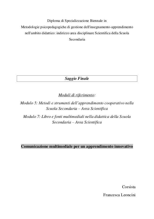 Diploma di Specializzazione Biennale in Metodologie psicopedagogiche di gestione dell'insegnamento-apprendimento nell'ambi...