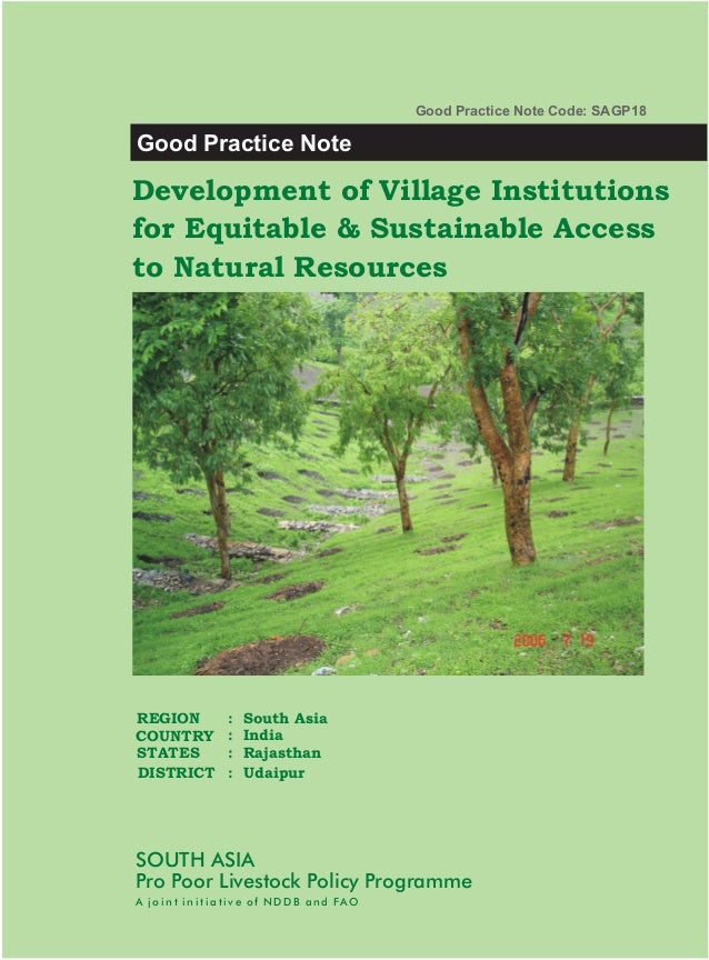 Good Practice Note Code: SAGP18Good Practice NoteDevelopment of Village Institutionsfor Equitable & Sustainable Accessto N...