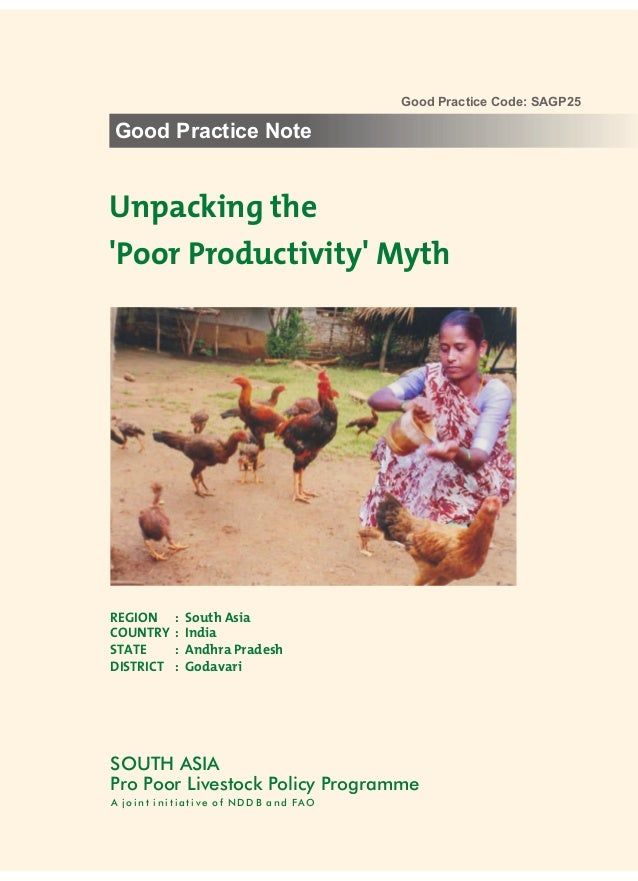 Good Practice Code: SAGP25Good Practice NoteUnpacking thePoor Productivity MythREGION     :   South AsiaCOUNTRY    :   Ind...