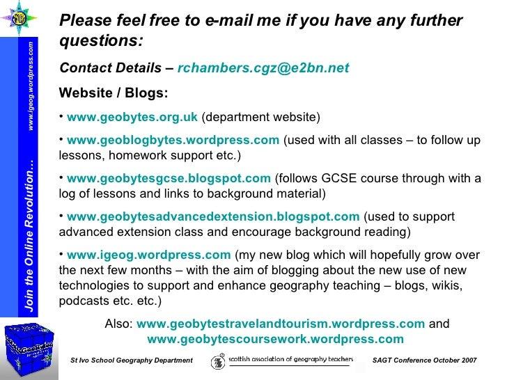 <ul><li>Please feel free to e-mail me if you have any further questions: </li></ul><ul><li>Contact Details –  [email_addre...