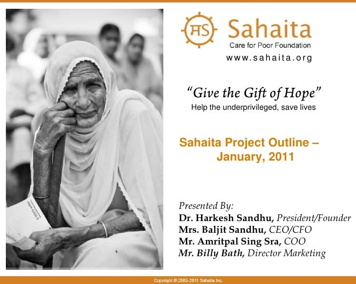 "www.sahaita.org<br />""Give the Gift of Hope""<br />Help the underprivileged, save lives<br />Sahaita Project Outline – Janu..."