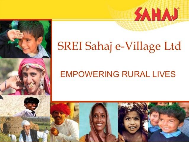 SREI Sahaj e-Village LtdEMPOWERING RURAL LIVES