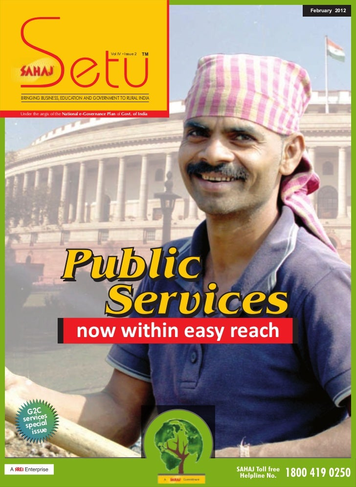 Sahaj setu Feb, 12, 2012 Special Issue on G2C Services