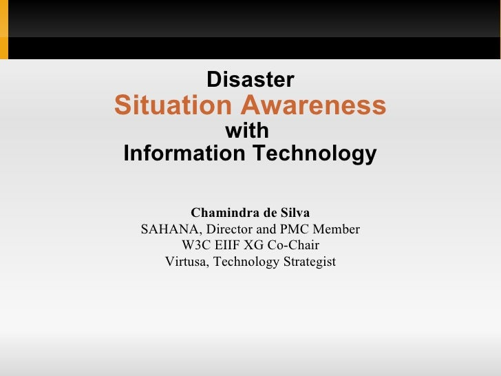 Situation Awareness with IT for Regional Disaster Mangement Workshop