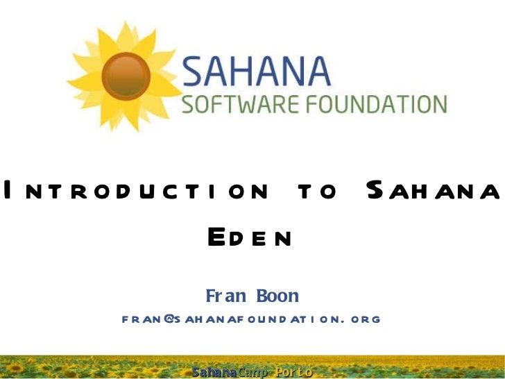 Introduction to Sahana Eden Fran Boon [email_address]