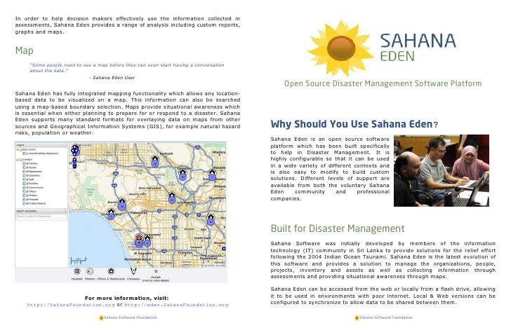 In order to help decision makers effectively use the information collected inassessments, Sahana Eden provides a range of ...