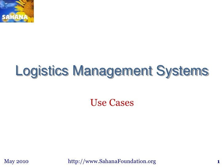Logistics Management Systems<br />Use Cases<br />