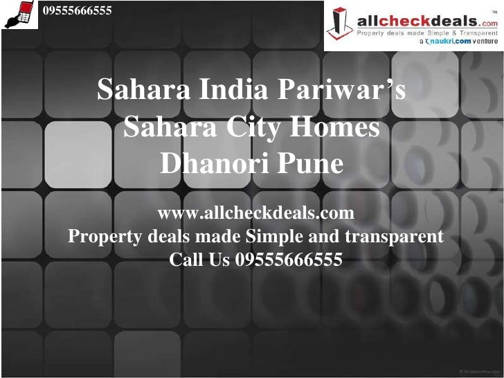 Call 09555666555- Sahara City Homes Dhanori Pune
