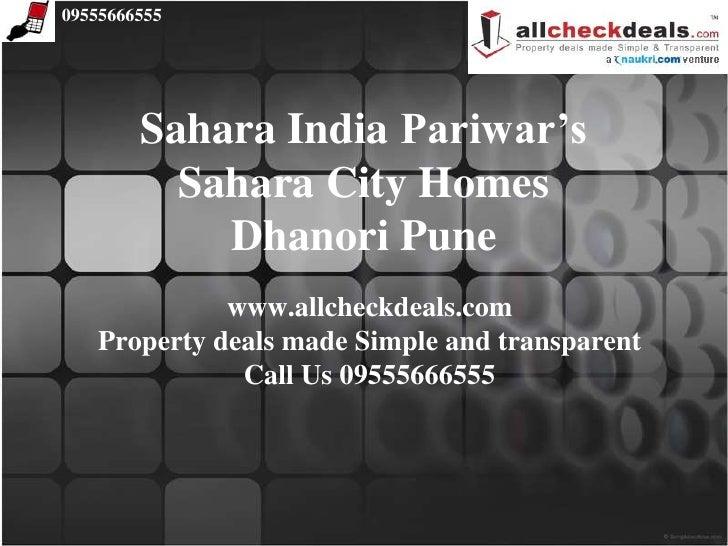 Call 09555666555- Sahara City Homes Dhanori Pune