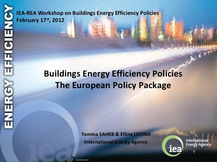 Buildings Energy Efficiency Policies: The European Policy package