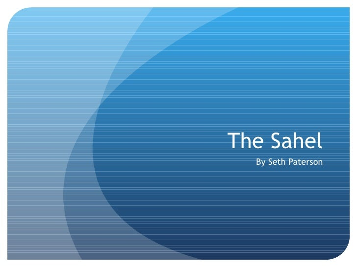 The Sahel By Seth Paterson