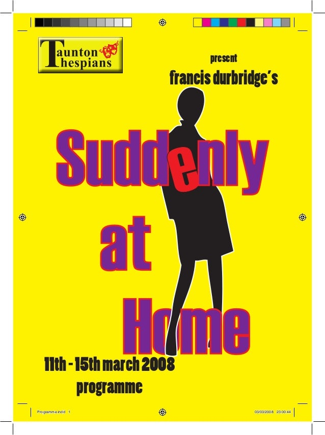 Programme for Taunton Thespians' production of Suddenly At Home