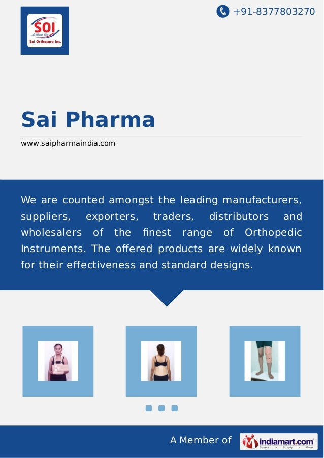 +91-8377803270 A Member of Sai Pharma www.saipharmaindia.com We are counted amongst the leading manufacturers, suppliers, ...