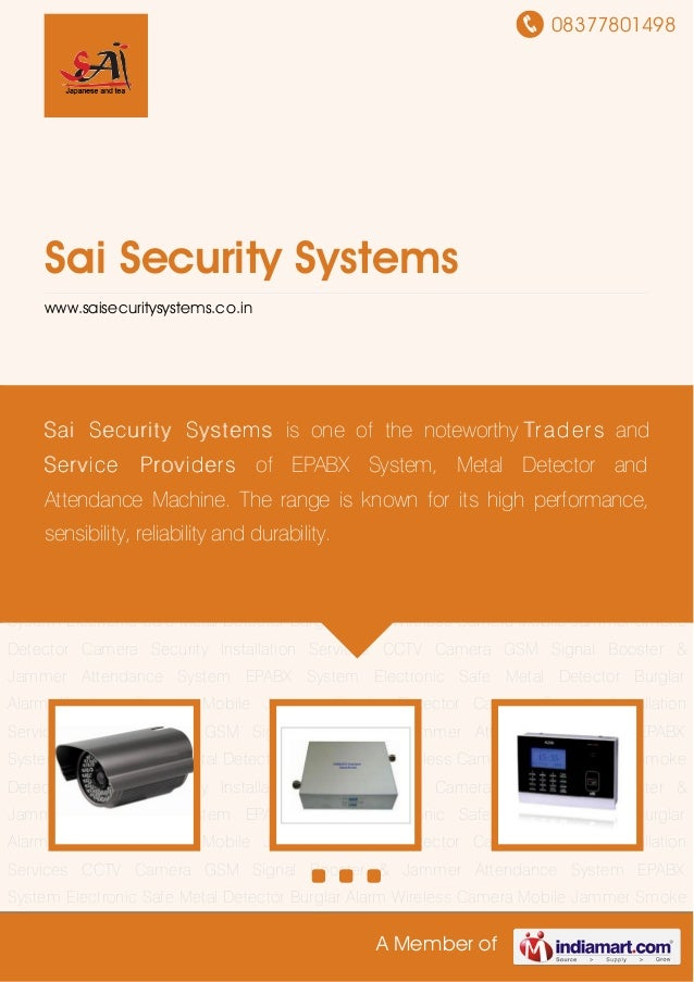 08377801498A Member ofSai Security Systemswww.saisecuritysystems.co.inCCTV Camera GSM Signal Booster & Jammer Attendance S...