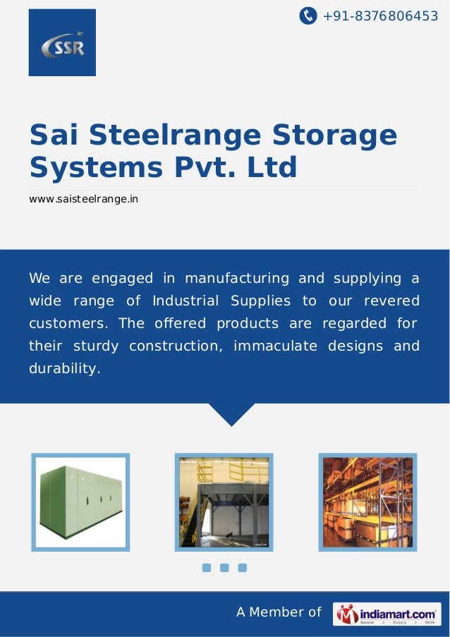 +91-8376806453  Sai Steelrange Storage Systems Pvt. Ltd www.saisteelrange.in  We are engaged in manufacturing and supplyin...