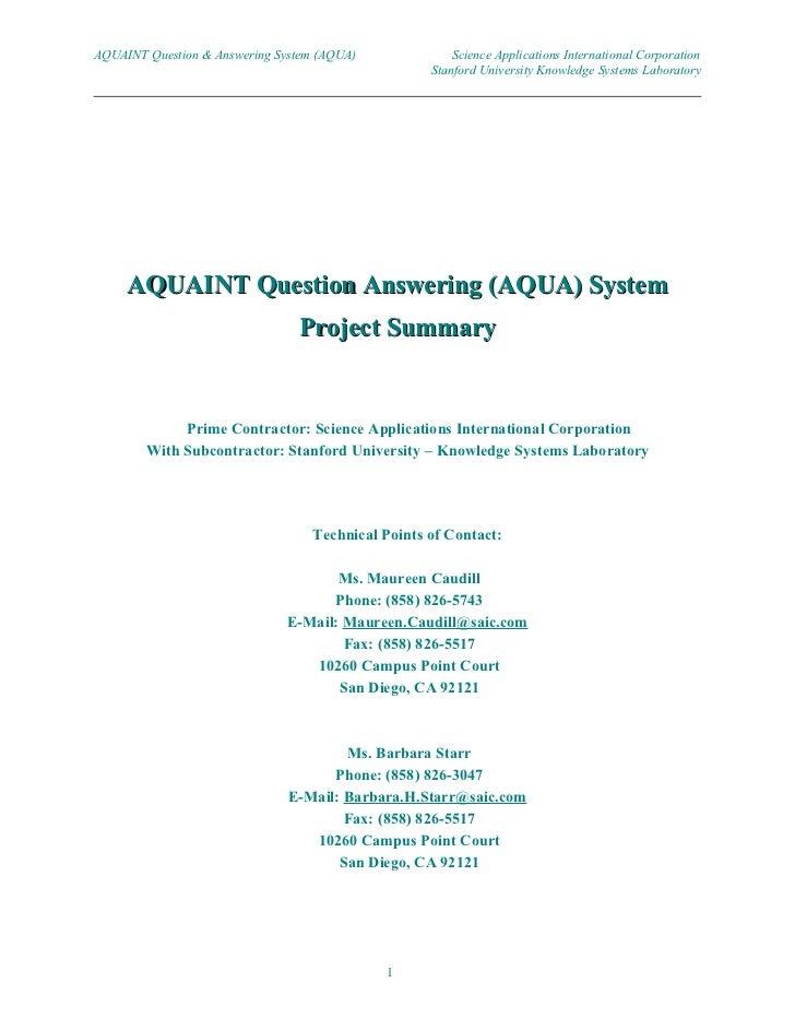 AQUAINT Question & Answering System (AQUA)              Science Applications International Corporation                    ...