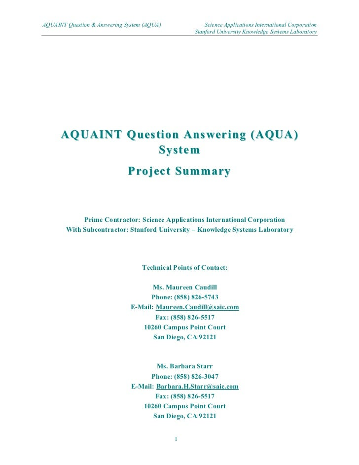 AQUAINT Question & Answering System (AQUA)              Science Applications International Corporation                    ...