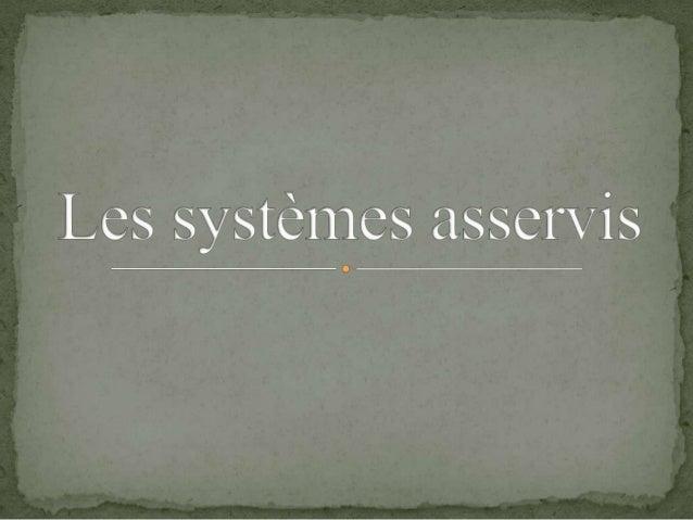  C' est quoi un système?
