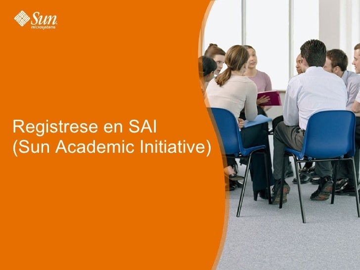 Registrese en SAI (Sun Academic Initiative)
