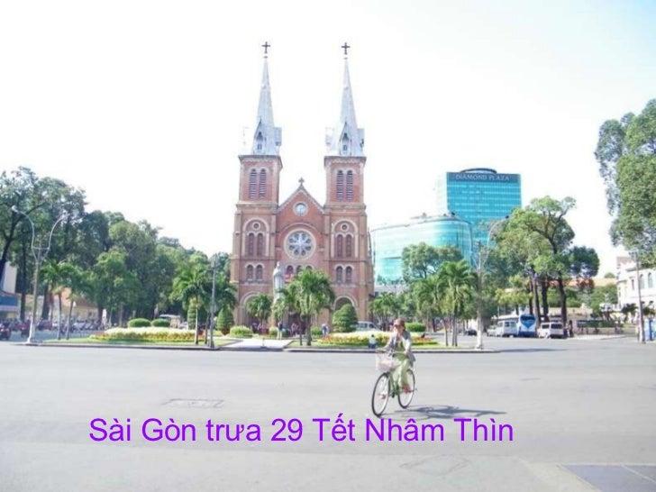 Sài Gòn trưa 29 Tết Nhâm Thìn