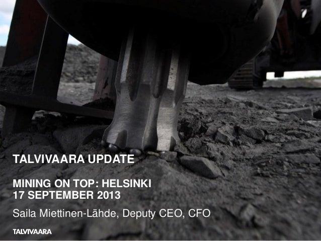 Talvivaara Update - Saila Miettinen-Lähde, Talvivaara