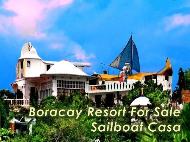 Boracay Resort For Sale Sailboat Casa