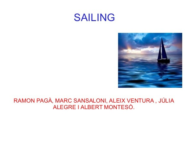 SAILINGRAMON PAGÀ, MARC SANSALONI, ALEIX VENTURA , JÚLIA           ALEGRE I ALBERT MONTESÓ.
