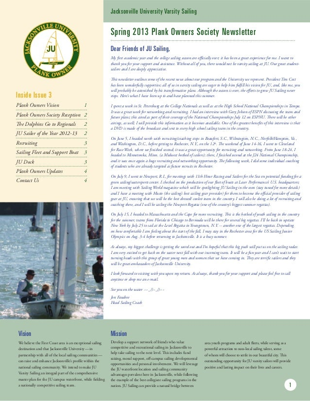 Spring 2013 Plank Owners Society Newsletter My first academic year and the college sailing season are officially over; it ...
