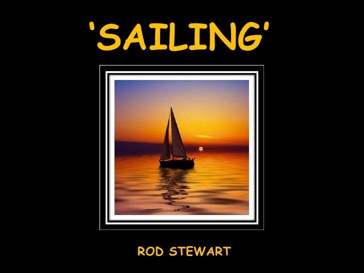 ' SAILING' ROD STEWART