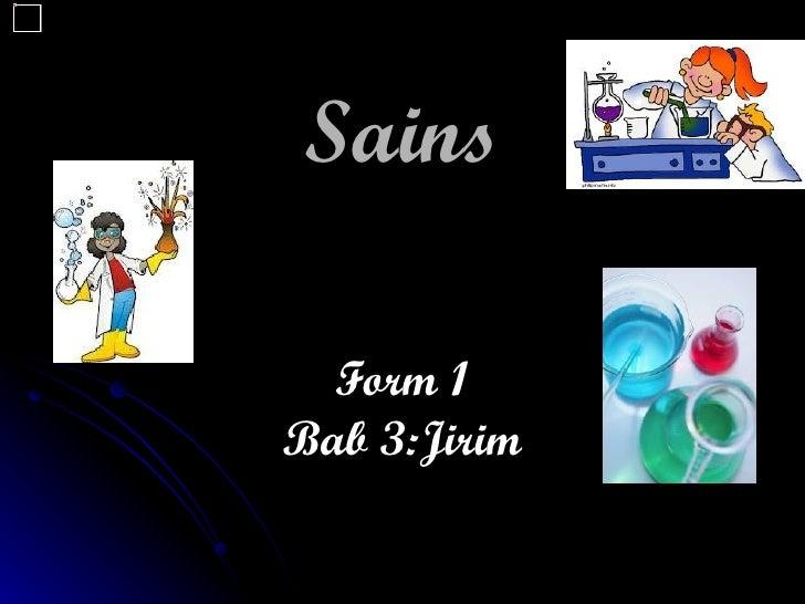 Sains  Form 1Bab 3:Jirim