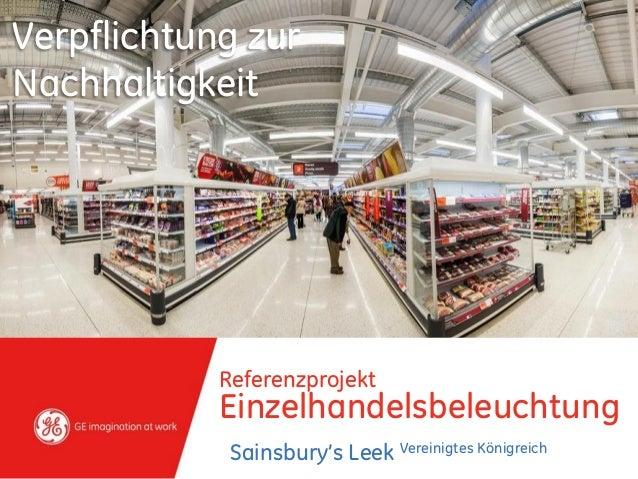 Referenzprojekt Einzelhandelsbeleuchtung Sainsbury's Leek Vereinigtes Königreich Verpflichtung zur Nachhaltigkeit