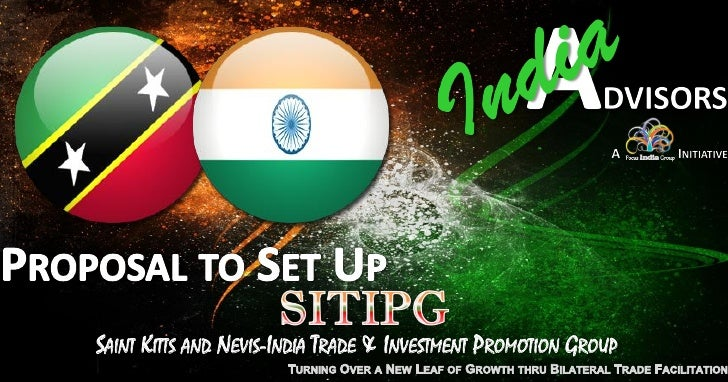 SAINT KITTS AND NEVIS-INDIA TRADE & INVESTMENT PROMOTION GROUP