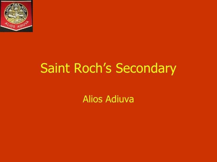 Saint Roch's Secondary Alios Adiuva