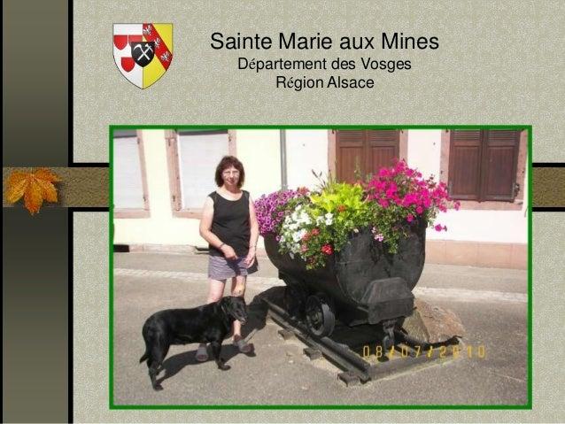 Sainte Marie aux Mines  Département des Vosges  Région Alsace
