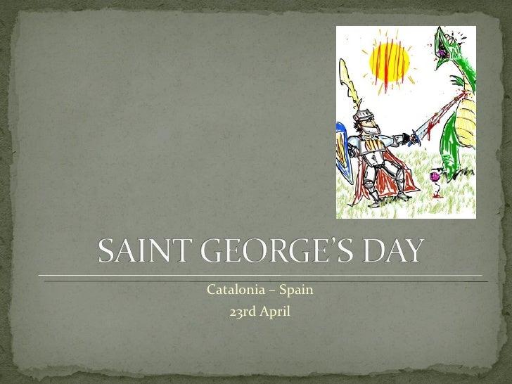 Catalonia – Spain   23rd April