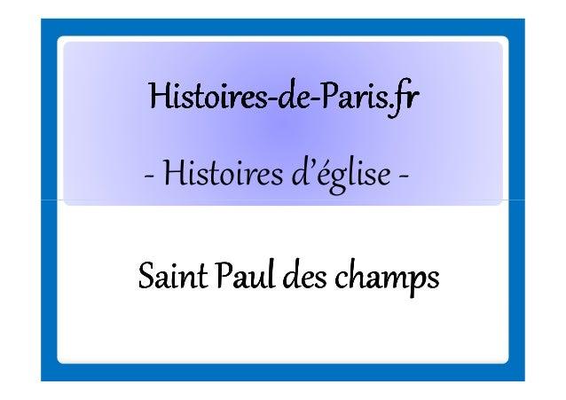 Histoires-deHistoires-de-Paris.fr - Histoires d'église Saint Paul des champs