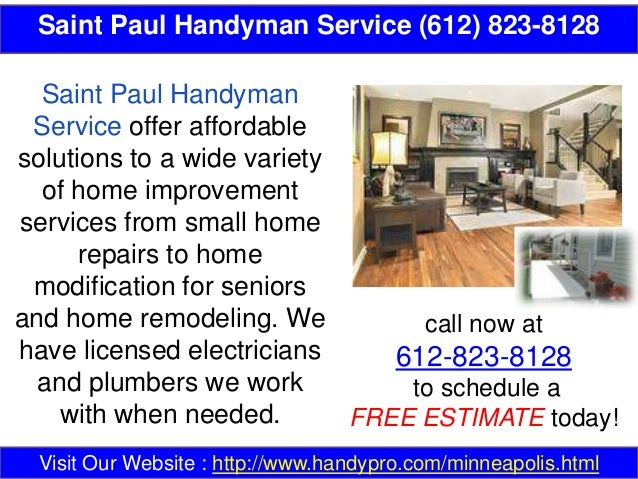 Saint Paul Handyman Service (612) 823-8128 call now at 612-823-8128 to schedule a FREE ESTIMATE today! Visit Our Website :...