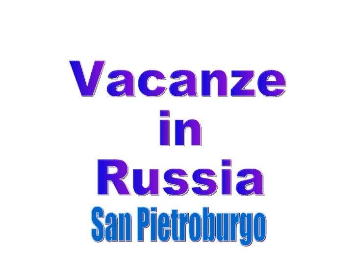 Vacanze in Russia San Pietroburgo