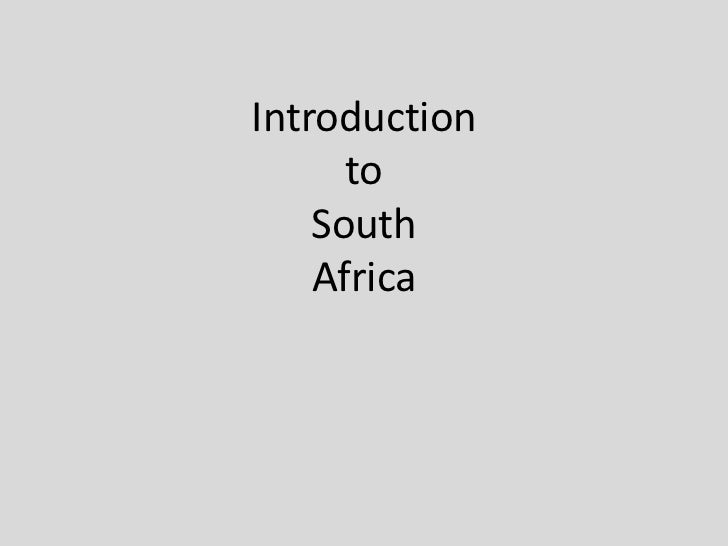 Introduction to South Africa<br />