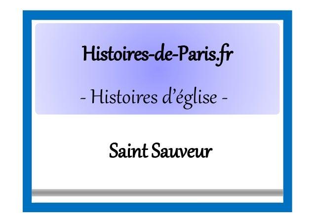 HistoiresHistoires--dede--Paris.frParis.fr - Histoires d'église - Saint Sauveur