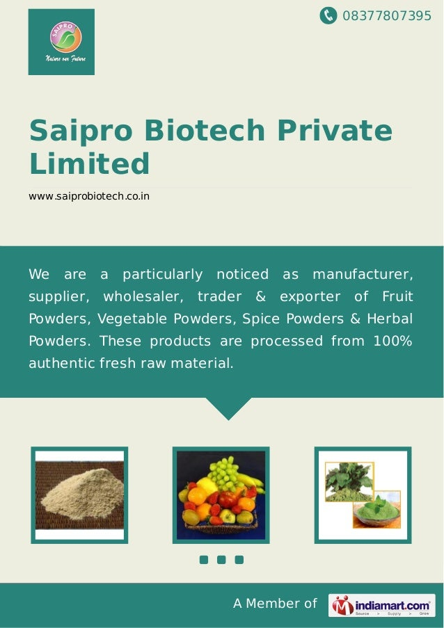 08377807395 A Member of Saipro Biotech Private Limited www.saiprobiotech.co.in We are a particularly noticed as manufactur...